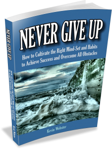 Never Give Up by Kevin Webster